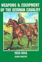 Cover of: Weapons & equipment of the German cavalry, 1935-1945