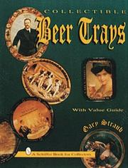 Cover of: Collectible beer trays with value guide | Gary Straub
