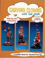 Cover of: Carving clowns with Tom Wolfe