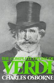 Cover of: The complete operas of Verdi | Charles Osborne