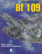 Cover of: The Messerschmitt Bf 109 | Fritz X. Zobel