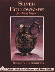 Cover of: Silver hollowware for dining elegance