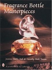 Cover of: Fragrance bottle masterpieces