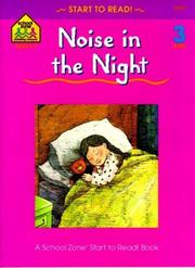 Cover of: Noise in the Night (A School Zone Start to Read Book) | Barbara Gregorich