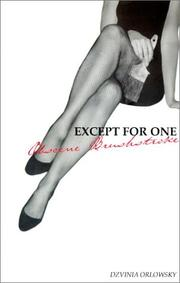 Cover of: Except for One Obscene Brushstroke | Dzvinia Orlowsky