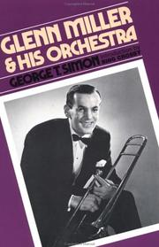 Cover of: Glenn Miller and his orchestra | George Thomas Simon