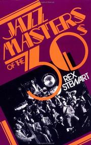 Jazz masters of the thirties by Rex William Stewart