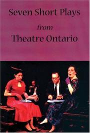 Cover of: Seven short plays from Theatre Ontario |