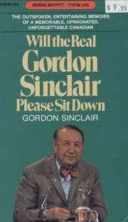 Cover of: Will the Real Gordon Sinclair Please Sit Down (Goodread Biographies) | Gordon Sinclair