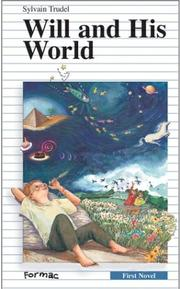 Cover of: Will and His World | Sylvain Trudel