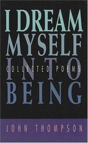 Cover of: I dream myself into being