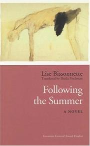 Cover of: Following the Summer | Lise Bissonnette