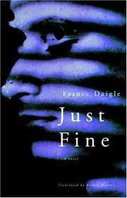 Cover of: Just fine | France Daigle