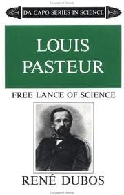 Cover of: Louis Pasteur, free lance of science