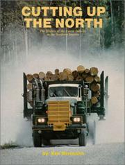 Cover of: Cutting Up the North | Ken Bernsohn
