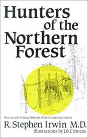 Cover of: Hunters of the northern forest