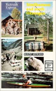 Cover of: Similkameen and South Okanagan | Murphy Shewchuk