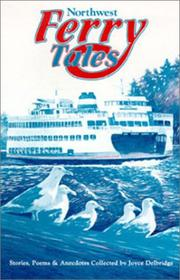 Northwest Ferry Tales by Joyce Delbridge
