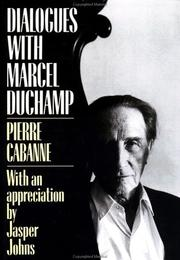 Cover of: Dialogues with Marcel Duchamp | Pierre Cabanne