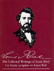 Cover of: The collected writings of Louis Riel