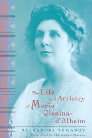 Cover of: The life and artistry of Maria Olenina-d'Alheim