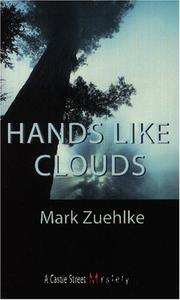 Cover of: Hands Like Clouds | Mark Zuehlke