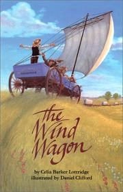 The Wind Wagon by Celia Barker Lottridge