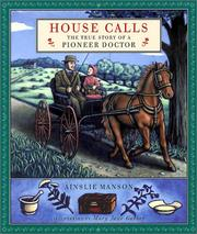 Cover of: House Calls | Ainslie Manson