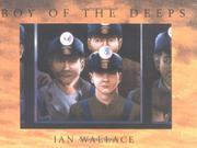 Cover of: Boy of the Deeps | Ian Wallace