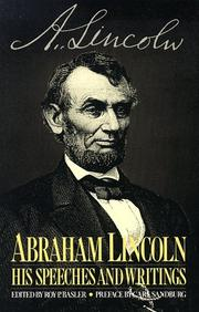 Cover of: Abraham Lincoln, his speeches and writings