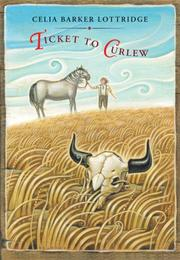 Cover of: Ticket to Curlew