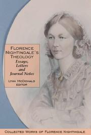 Cover of: Florence Nightingale's Theology: Essays, Letters and Journal Notes | Lynn McDonald