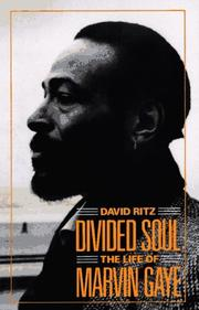 Cover of: Divided Soul: The Life of Marvin Gaye