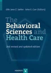 Cover of: The Behavioral Sciences and Health Care |