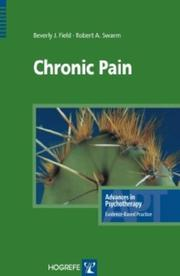 Cover of: Chronic Pain (Advances in Psychotherapy -- Evidence-Based Practice) | B. J. Field