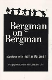 Cover of: Bergman on Bergman by Stig Bjorkman, Torsten Manns, Jones Sima