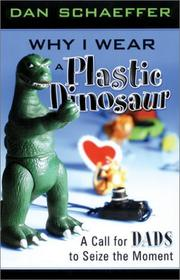 Cover of: Why I Wear a Plastic Dinosaur