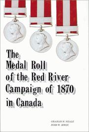 Cover of: The medal roll of the Red River campaign of 1870 in Canada