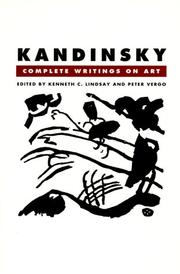 Cover of: Kandinsky, complete writings on art by Wassily Kandinsky