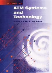 Cover of: Guide to ATM systems and technology | Mohammad A. Rahman