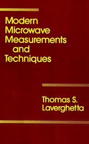 Cover of: Modern microwave measurements and techniques