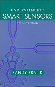 Cover of: Understanding Smart Sensors (Artech House Sensors Library) | Randy Frank