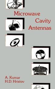 Microwave cavity antennas by A. Kumar