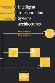 Cover of: Intelligent transportation systems architectures