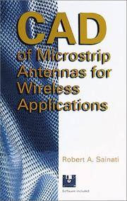Cover of: CAD of microstrip antennas for wireless applications