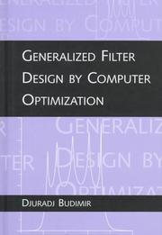 Cover of: Generalized filter design by computer optimization
