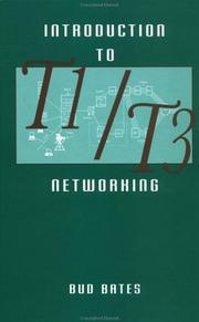 Cover of: Introduction to T1/T3 networking | Regis J. Bates