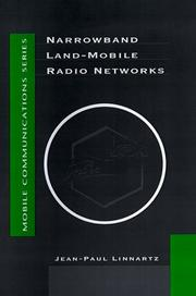 Cover of: Narrowband land-mobile radio networks | Jean-Paul Linnartz