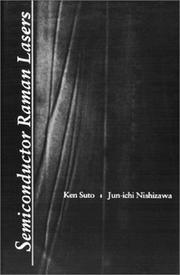 Cover of: Semiconductor Raman lasers | Ken Suto