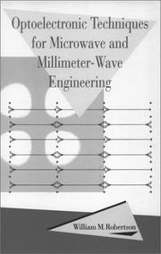 Optoelectronic techniques for microwave and millimeter-wave engineering by William M. Robertson